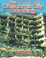 The Oklahoma City Bombing : Great Disasters : Reform and Ramifications - Hal Marcovitz