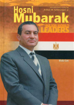 Hosni Mubarak : Major World Leaders - Linda Barth