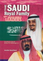 The Saudi Royal Family : Major World Leaders - Jennifer Bond Reed