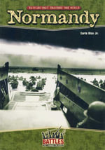 Normandy : Battles That Changed the World - Earle Rice Jr.