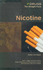 Nicotine : Drugs : The Straight Facts - Heather Lehr Wagner