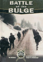 Battle of the Bulge : Great Battles Through the Ages - Tim McNeese