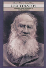 Leo Tolstoy : Bloom's Modern Critical Views