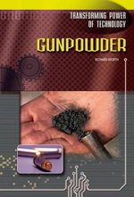 Gunpowder : Transforming Power of Technology - Richard Worth