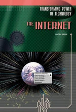The Internet : Transforming Power of Technology - Sandra Weber