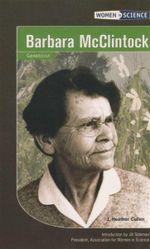 Barbara McClintock : Women in Science - J. Heather Cullen