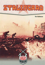 Stalingrad : Sieges That Changed the World - Tim McNeese