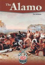 The Alamo : Sieges That Changed the World - Tim McNeese