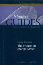 The House on Mango Street : Bloom's Guides