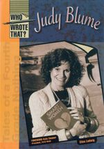 Judy Blume : Who Wrote That?  - Elisa Ludwig