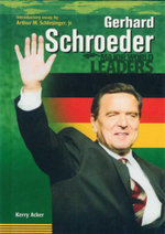 Gerhard Schroeder : Major World Leaders - Kerry Acker