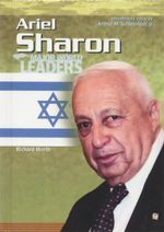 Ariel Sharon : Major World Leaders - Richard Worth