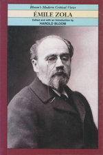 Emile Zola : Bloom's Modern Critical Views
