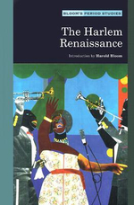 The Harlem Renaissance : Bloom's Period Studies