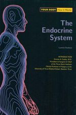 The Endocrine System : Your Body : How It Works - Lynette Rushton