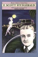 F. Scott Fitzgerald : Bloom's Modern Critical Views