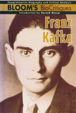 Franz Kafka : Bloom's BioCritiques
