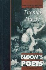 Thomas Hardy : Bloom's Major Poets