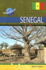 Senegal : Modern World Nations - Janet Gritzner