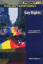 Gay Rights : Point/Counterpoint - David Hudson