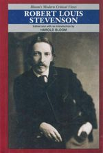 Robert Louis Stevenson : Bloom's Modern Critical Views