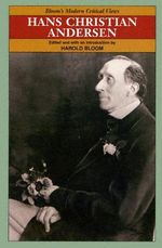 Hans Christian Anderson : Bloom's Modern Critical Views