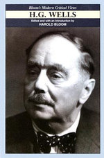H.G. Wells : Bloom's Modern Critical Views