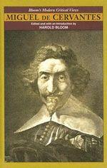 Miguel De Cervantes : Bloom's Modern Critical Views