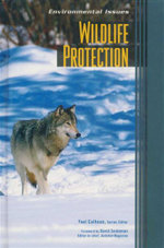 Wildlife Protection : Environmental Issues - Yael Calhoun