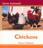 Chickens : Farm Animals - Sharon Dalgleish