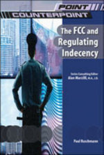 The FCC and Regulating Indecency - Paul Ruschmann