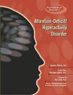 Attention-deficit/hyperactivity Disorder : Psychological Disorders - Jeremy Pierce