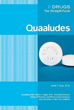Quaaludes : Drugs : The Straight Facts - Justin T. Gass
