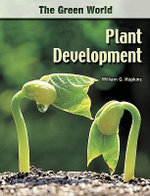 Plant Development : The Green World Series - William Hopkins