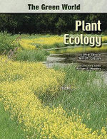 Plant Ecology : The Green World Series - J. Phil Gibson