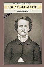 Edgar Allan Poe : Bloom's Modern Critical Views