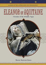 Eleanor of Aquitaine : Heroine of the Middle Ages - Rachel A. Koestler-Grack