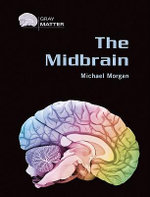 The Midbrain - Michael Morgan