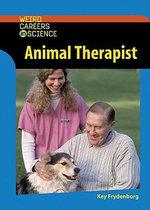 Animal Therapist : Werid Careers in Science - Kay Frydenborg