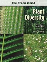 Plant Diversity : The Green World Series - J. Phil Gibson