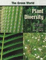 Plant Diversity : The Green World Series - J. Phil Gibson