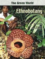 Ethnobotany : The Green World - Kim J. Young