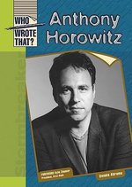 Anthony Horowitz : Who Wrote That? - Dennis Abrams