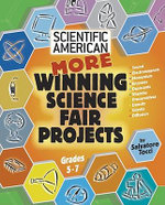 Scientific American : More Winning Science Fair Projects : Grades 5 - 7 - Salvatore Tocci