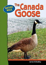 The Canada Goose - James Bradley