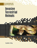 Invasive Terrestrial Animals : Invasive Species - Suellen May
