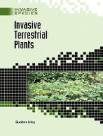 Invasive Terrestrial Plants : Invasive Species - Suellen May