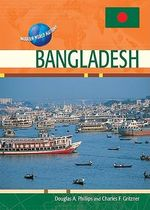 Bangladesh : Modern World Nations - Douglas A. Phillips