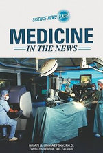 Medicine in the News : Science News Flash - Patrick A. Tresco