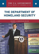 The Department of Homeland Security - Rachel A. Koestler-Grack